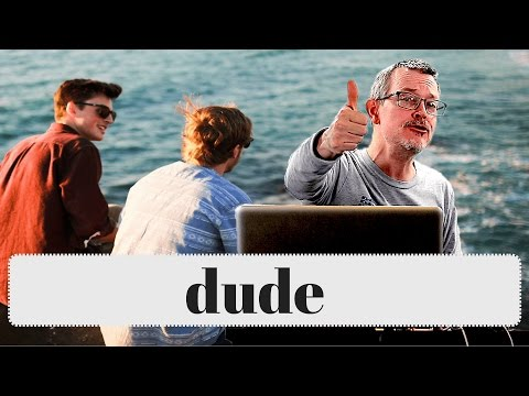Learn English: Daily Easy English 1088: dude