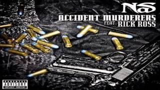 Nas - Accident Murderers ft. Rick Ross
