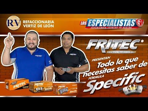 Conociendo La Pastilla De Freno FRITEC SPECIFIC Con Los Especialistas Y Refaccionaría Vertiz De León