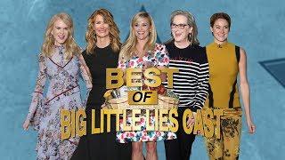 The Best of 'Big Little Lies' Cast