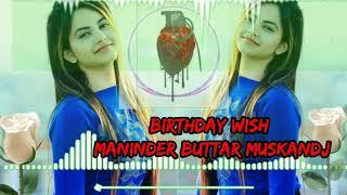Viah (Full Video) Birthday Wish Maninder Buttar DJ remix dholki song  #Muskandj | Latest Punjabi