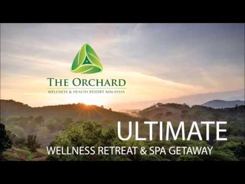 The Orchard Wellness & Health Resort Malaysia