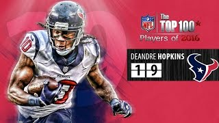 #19: DeAndre Hopkins (WR, Texans) | Top 100 NFL Players of 2016