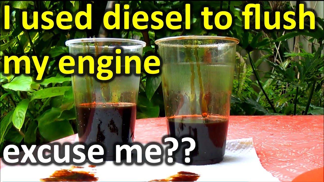 flush engine oil  diesel warning youtube