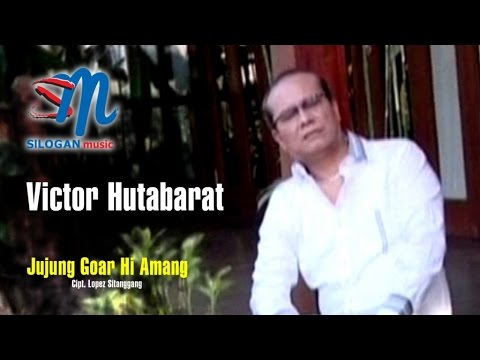 Victor Hutabarat - Jujung Goar Hi Amang (Official Music Video)