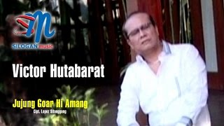 Victor Hutabarat - Jujung Goar Hi Amang (Official Music Video)
