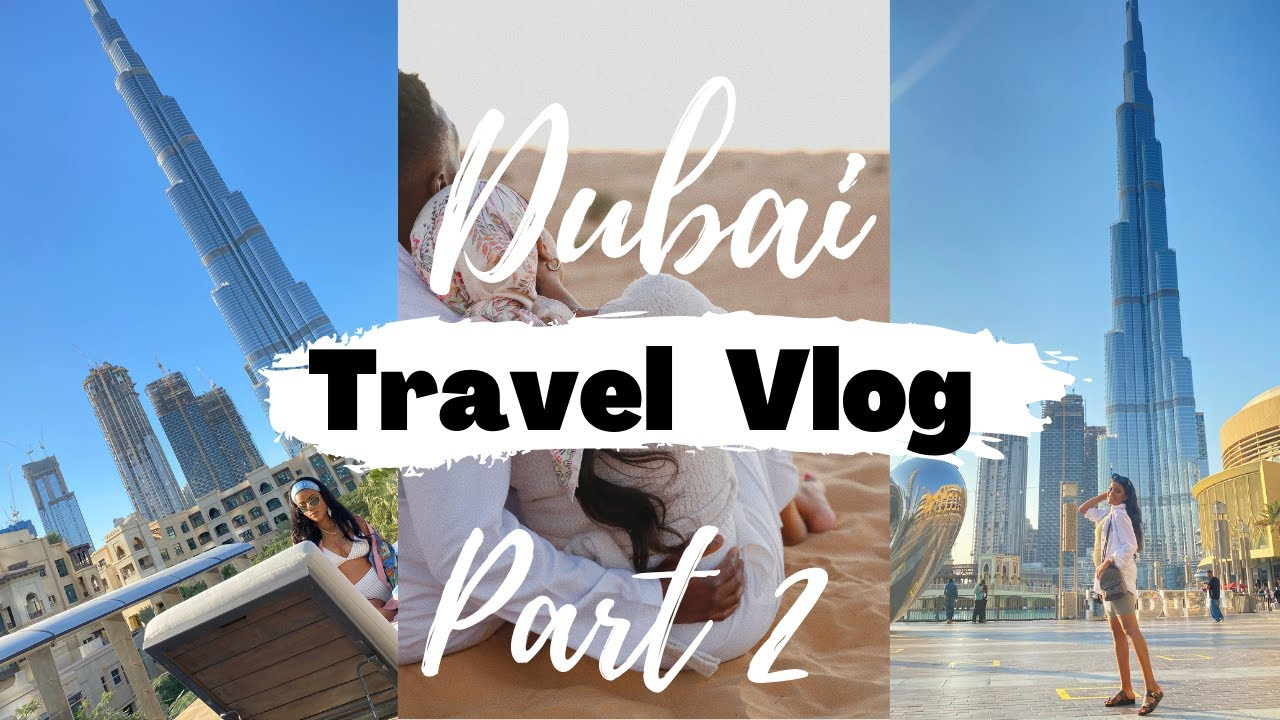 TRAVEL VLOG | DUBAI | SOUTH AFRICAN YOUTUBER