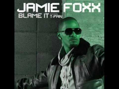 musica jamie foxx featuring t-pain - blame it ft.t-pain