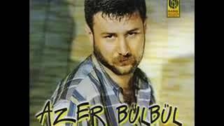 Azer Bülbül - İlle de Sen Canımı Canına Katarcasına