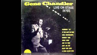Gene Chandler - Just Be True - Live on Stage in