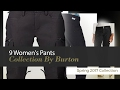 9 Women's Pants Collection By Burton Spring 2017 Collection