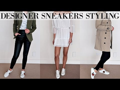 HOW TO STYLE DESIGNER SNEAKERS    10