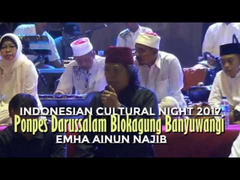 Indonesian Cultural Night 2017 - Blokagung Banyuwangi Oleh Cak Nun - Emha Ainun Nadjib