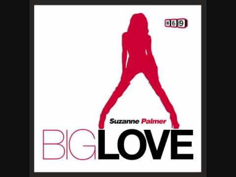 Suzanne Palmer - Big Love (Peter Rauhofer Remix)