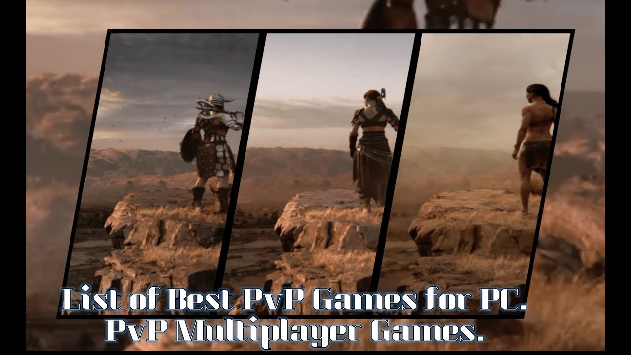 List of Best PvP Games for PC || PvE/PvP Multiplayer Games ||