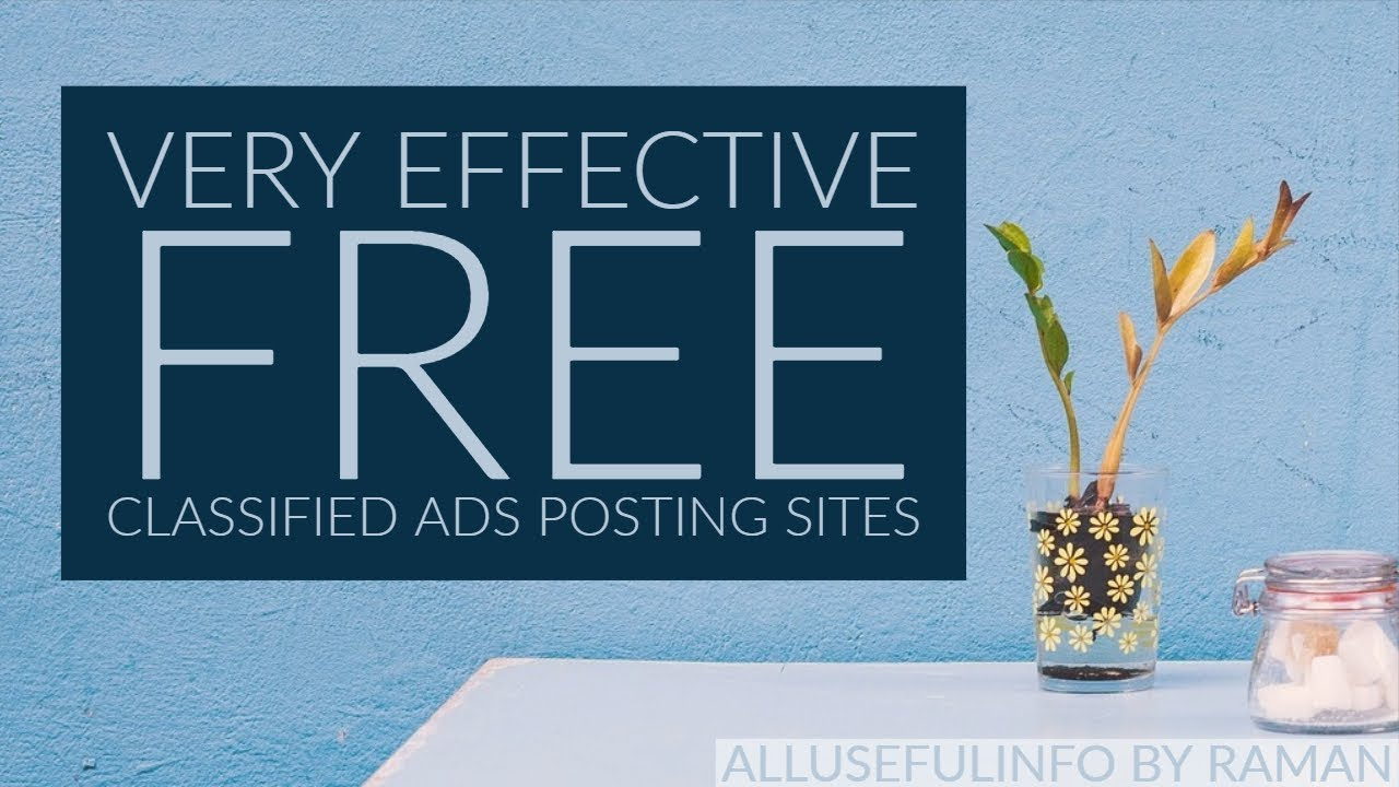 The Most Effective FREE Classified Ads Posting Sites
