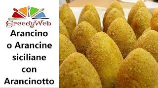 Arancino o Arancine siciliane con Arancinotto