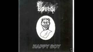 The Bolshoi - Happy Boy