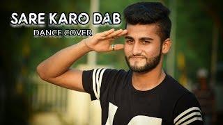 Sare Karo Dab - Raftaar | Sonu Kakkar | Muhfaad | Balbinder Singh Dance Choreography