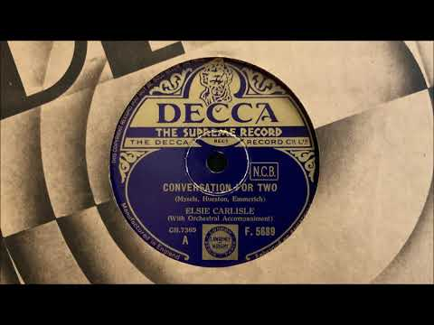 "Elsie Carlisle - ""Conversation for Two"" (1935)"