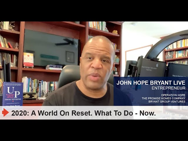 2020: A WORLD ON RESET. WHAT TO DO - NOW