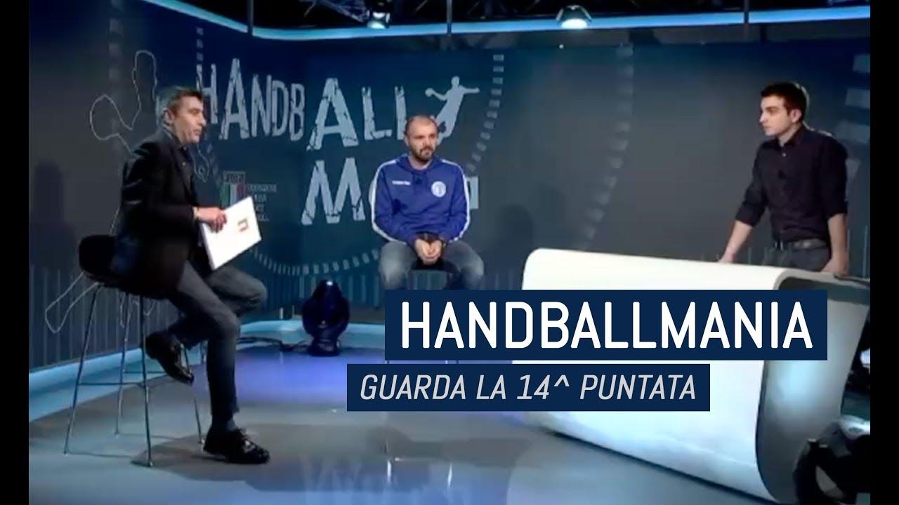 HandballMania - 14^ puntata [13 dicembre]