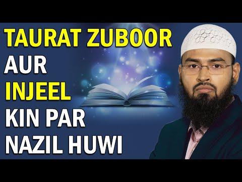 Taurat, Zuboor, Injeel Kispar Aur Kab Nazil Hue By Adv. Faiz Syed