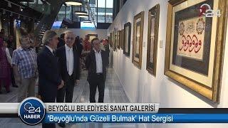 'Beyoğlu'nda Güzeli Bulmak' Hat Sergisi