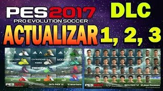 PES 2017 PC Instalar DLC 1.0/2.0/3.0, Como ACTUALIZAR el pes OFICIALMENTE MAYO 2017 Links