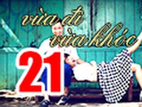 Vua Di Vua Khoc Tap 21 FULL 720p Khong Quang Cao