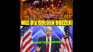 2 Great Acts From America's Got Talent Week 1  / Mel B's Golden Buzzer / Donald Trump Impersonator