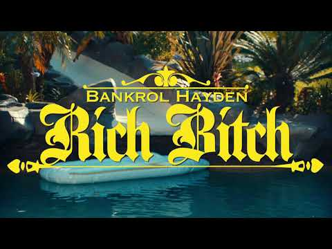 Bankrol Hayden - Rich B**** [Official Music Video]