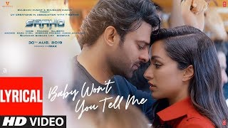 Lyrical: Baby Won't You Tell Me | Saaho | Prabhas, Shraddha | Alyssa, Ravi, Shankar Ehsaan Loy