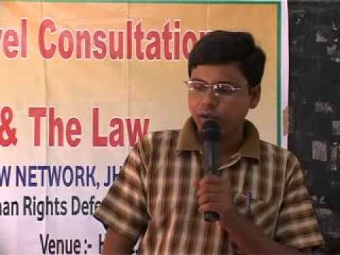 Human Rights & the Law Ranchi 14-15 July 2012 Part 16