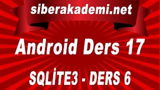 Android Dersleri 17 – SQLite3 – Ders 6