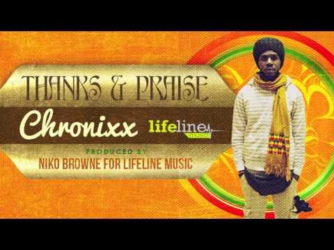 Chronixx - Thanks and Praise