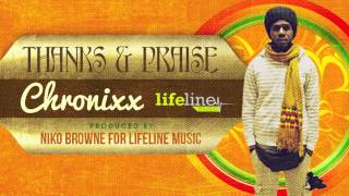 Chronixx - Thanks and Praise