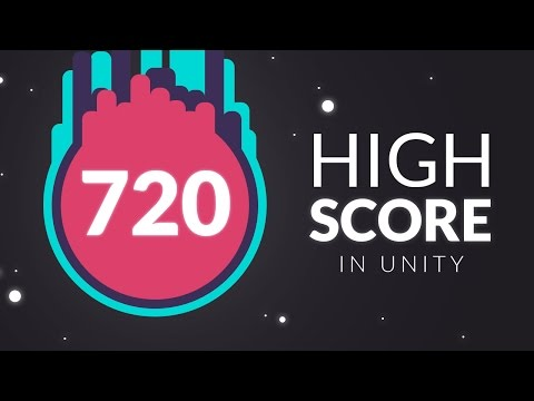How to make a HIGH SCORE in Unity
