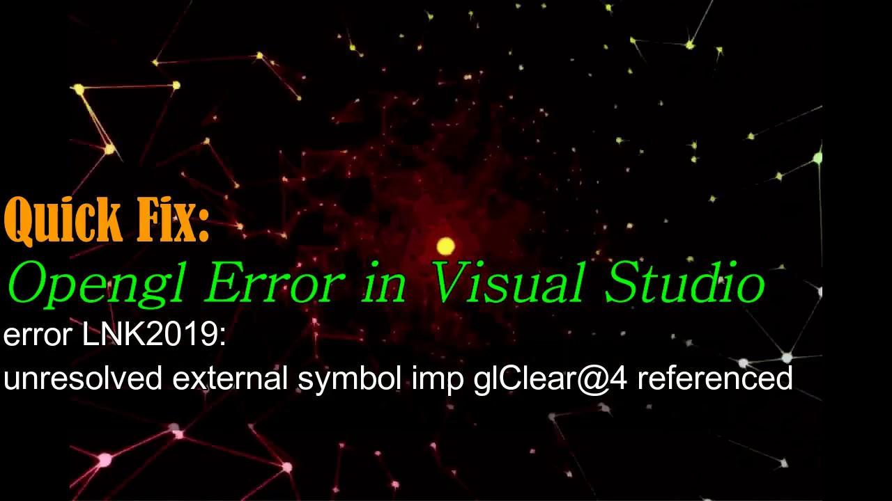 Error lnk2019 unresolved external symbol imp glclear4 referenced error lnk2019 unresolved external symbol imp glclear4 referenced biocorpaavc