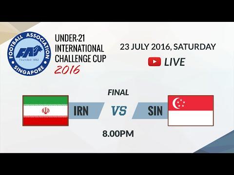 Iran vs Singapore   FAS U-21 International Challenge Cup