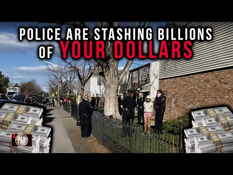 American Police Have Stashed Away Billions-And You Are Paying The Bill