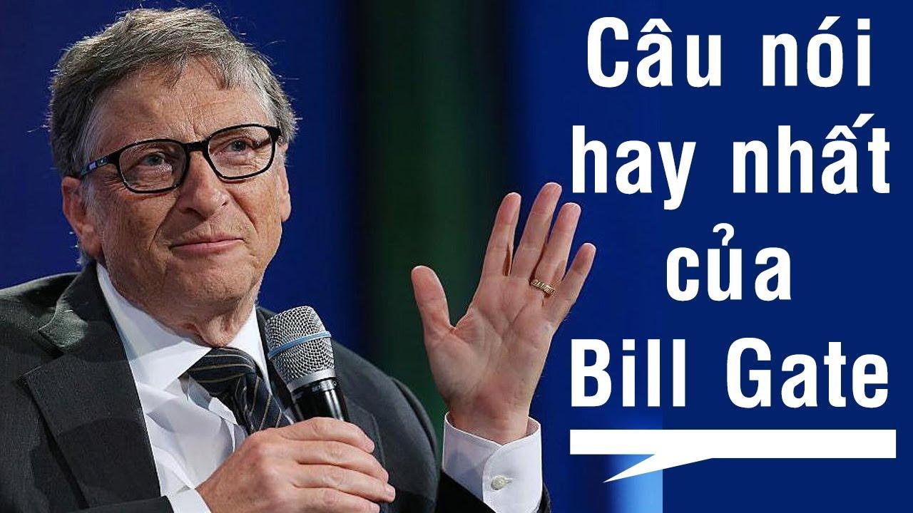 Những câu nói hay nhất của Bill Gates
