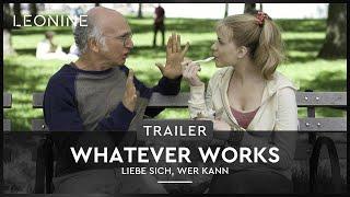 Whatever works - Liebe sich, wer kann - Trailer (deutsch/german)