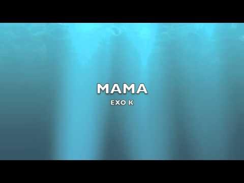 EXO K - MAMA [MP3/DL]