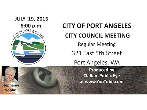 2016 07 19 City of Port Angeles Council Meeting
