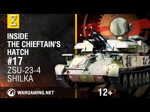Inside the Chieftain's Hatch. Snapshots: ZSU-23-4 Shilka [World of Tanks]