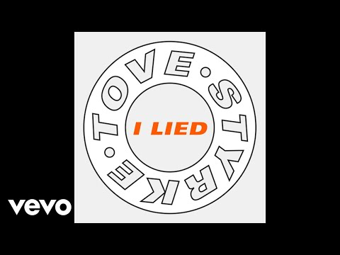 Tove Styrke - I Lied (Audio)