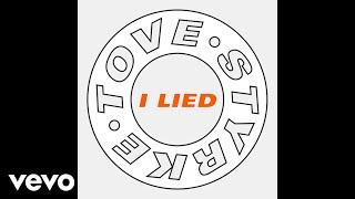 Tove Styrke - I Lied (Audio)