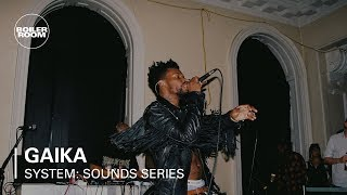 GAIKA | Boiler Room x SYSTEM: Summer Sounds Series at Somerset House Studios
