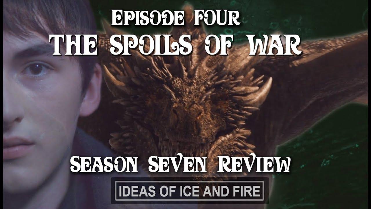 Download Game of Thrones Season 7 EP4 (The Spoils of War) In-Depth Review, Recap, Predictions, Explanations